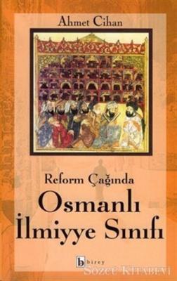 Reform Çağında Osmanlı İlmiyye Sınıfı