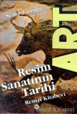 Sezer Tansuğ - Resim Sanatının Tarihi | Sözcü Kitabevi