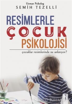 Resimlerle Çocuk Psikolojisi