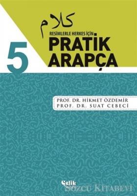 Resimlerle Herkes İçin - Pratik Arapça 5
