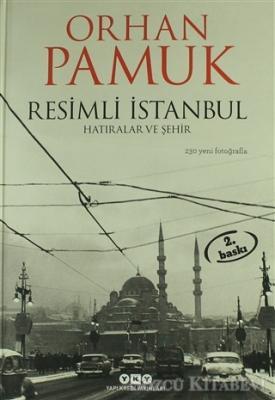 Resimli İstanbul - Hatıralar ve Şehir