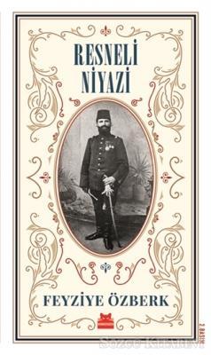 Resneli Niyazi (Büyük Boy)