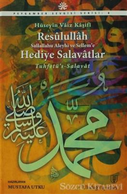 Resulullah (S. A. V.)' a Hediye Salavatlar