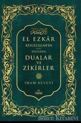 Resulullah'ın (Sav) Dilinden Dualar ve Zikirler El Ezkar (Şamua)