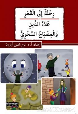 Rihletu'n ile'l-kamer / Alau'd-din Ve'l-misbahu's-sihri