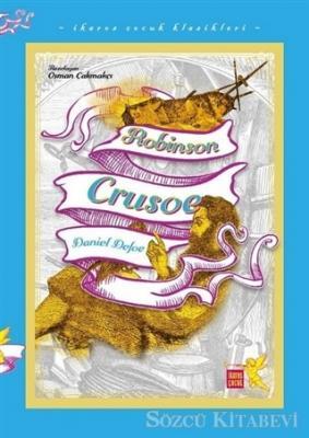 Robinson Crusoe - İkaros Çocuk Klasikleri (İki Farklı Renkte)