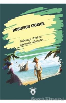 Robinson Crusoe (Robinson Crusoe) İtalyanca Türkçe Bakışımlı Hikayeler