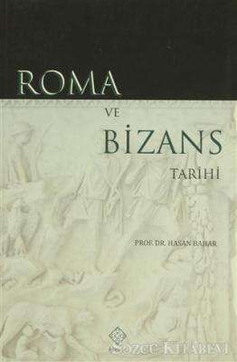 Roma ve Bizans Tarihi