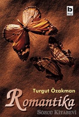 Turgut Özakman - Romantika | Sözcü Kitabevi