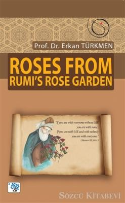 Roses From Rumi's Rose Garden