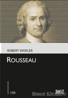 Robert Wokler - Rousseau | Sözcü Kitabevi