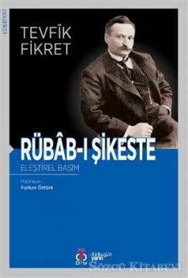 Tevfik Fikret - Rübab-ı Şikeste | Sözcü Kitabevi