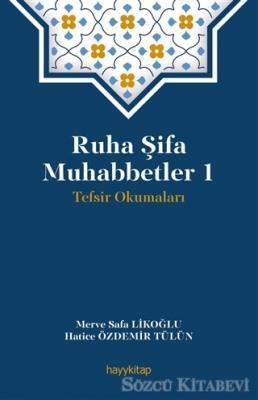 Merve Safa Likoğlu - Ruha Şifa Muhabbetler 1 | Sözcü Kitabevi