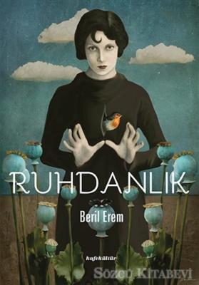 Beril Erem - Ruhdanlık | Sözcü Kitabevi