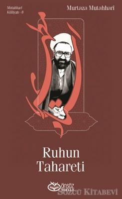 Murtaza Mutahhari - Ruhun Tahareti | Sözcü Kitabevi