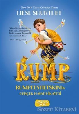 Rump -  Rumpelstiltskin'in Gerçek Hayat Hikayesi