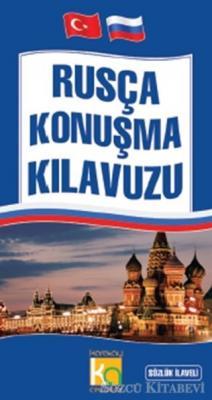 Ahmet Selçuk - Rusça Konuşma Kılavuzu   Sözcü Kitabevi