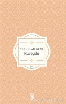 Nurullah Genç - Rüveyda | Sözcü Kitabevi