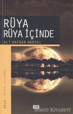 Ali Haydar Haksal - Rüya Rüya İçinde   Sözcü Kitabevi