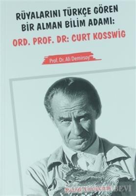 Rüyalarını Türkçe Gören Bir Alman Bilim Adamı: Ord. Prof. Dr. Curt Kosswig