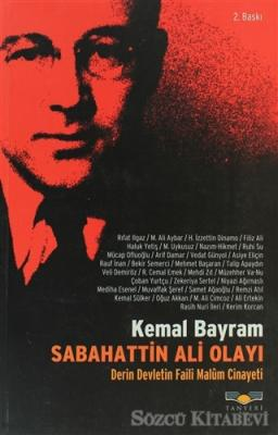 Kemal Bayram - Sabahattin Ali Olayı | Sözcü Kitabevi