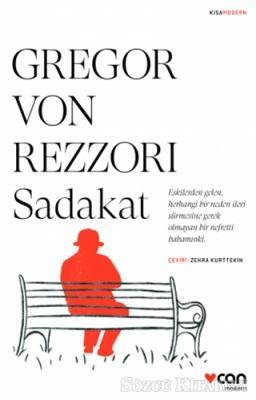 Gregor Von Rezzori - Sadakat | Sözcü Kitabevi
