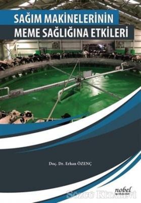 Erhan Özenç - Sağım Makinelerinin Meme Sağlığına Etkileri | Sözcü Kitabevi