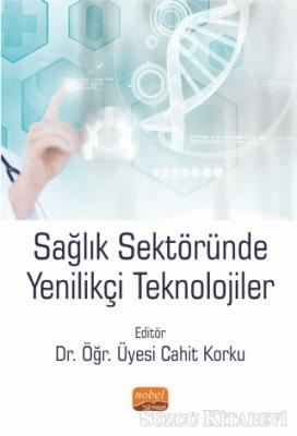 Sağlık Sektöründe Yenilikçi Teknolojiler