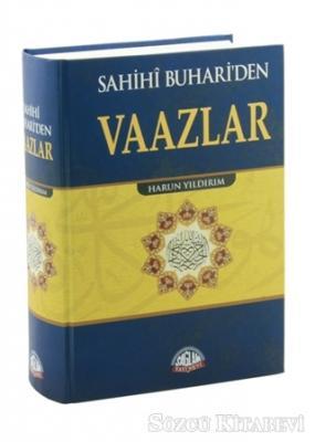 Sahihi Buhari'den Vaazlar