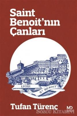 Tufan Türenç - Saint Benoit'nın Çanları | Sözcü Kitabevi