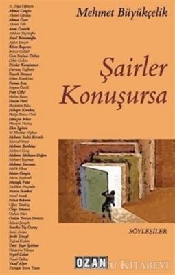 Mehmet Büyükçelik - Şairler Konuşursa | Sözcü Kitabevi