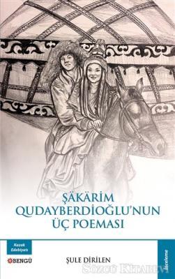 Şakarim Qudayberdioğlu'nun Üç Poeması