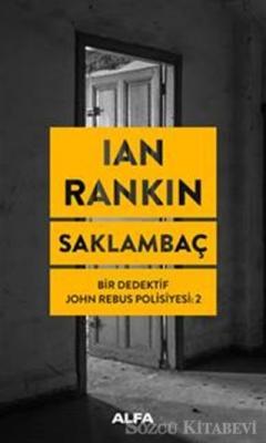 Ian Rankin - Saklambaç | Sözcü Kitabevi