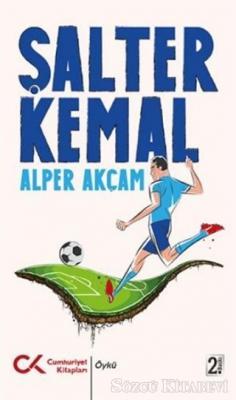 Alper Akçam - Şalter Kemal | Sözcü Kitabevi