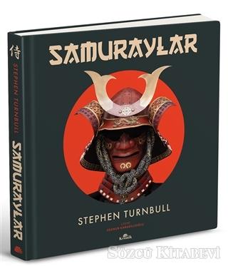 Stephen Turnbull - Samuraylar   Sözcü Kitabevi
