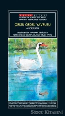 Sanatsal Resimli Çirkin Ördek Yavrusu - Andersen