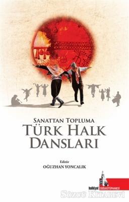 Sanattan Topluma Türk Halk Dansları