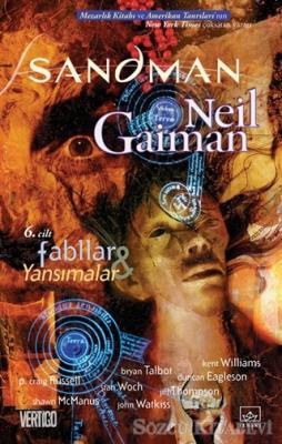 Neil Gaiman - Sandman 6: Fabllar ve Yansımalar | Sözcü Kitabevi