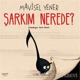 Mavisel Yener - Şarkım Nerede? | Sözcü Kitabevi
