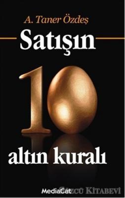 Satışın 10 Altın Kuralı (Özel Basım)