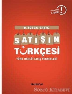 Satışın Türkçesi Türklere Satış Yapmanın İncelikleri