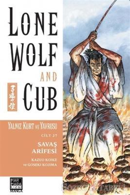 Kazuo Koike - Savaş Arifesi - Yalnız Kurt ve Yavrusu Cilt 27 | Sözcü Kitabevi