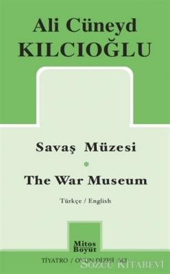 Savaş Müzesi - The War Museum