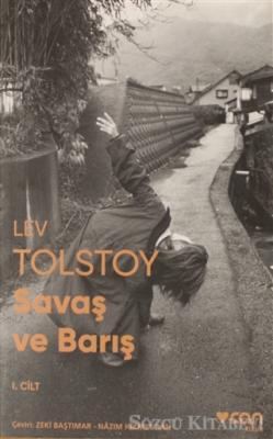 Lev Nikolayeviç Tolstoy - Savaş ve Barış ( 1 Cilt ) | Sözcü Kitabevi