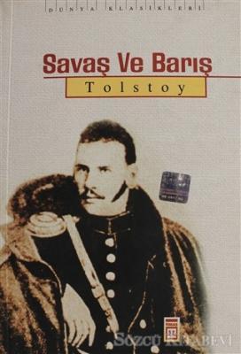Aleksey Nikolayeviç Tolstoy - Savaş ve Barış   Sözcü Kitabevi