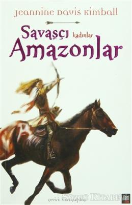 Savaşçı Kadınlar Amazonlar