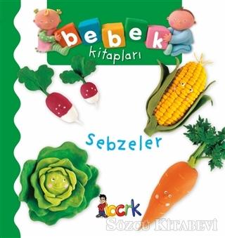 Sebzeler - Bebek Kitapları