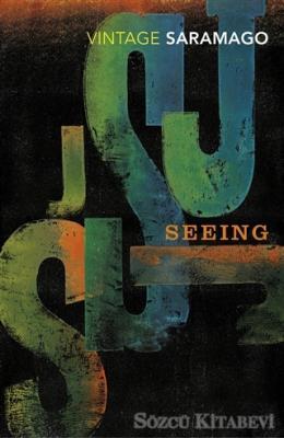 Jose Saramago - Seeing | Sözcü Kitabevi