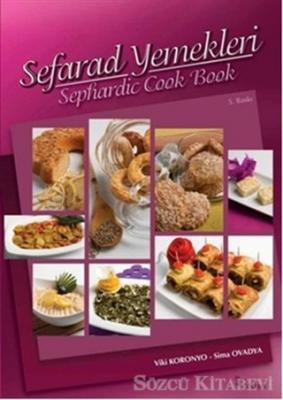 Sefarad Yemekleri - Sephardic Cook Book