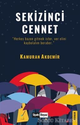 Kamuran Akdemir - Sekizinci Cennet | Sözcü Kitabevi